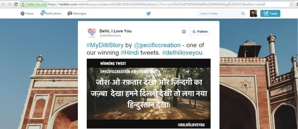 This is the winning Hindi tweet by Prashant V Shrivastava. The contest was held in Delhi and was organized jointly was Delhi Government, Delhi I Love You, and Twitter India